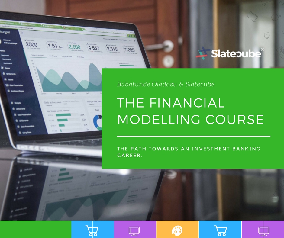 The Financial Modelling Course - Slatecube